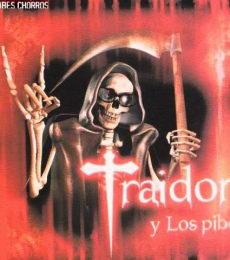 Contratar El Traidor Y Los Pibes (011-4740-4843) O Al (011-2055-4218)