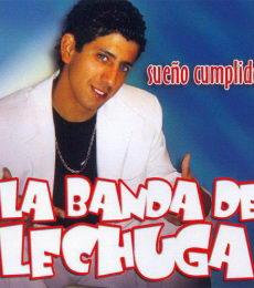 La Banda Del Lechuga