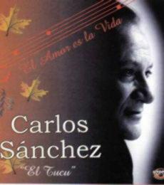 """Carlos Sanchez """"El Tucu"""""""